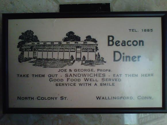 Beacon Diner (plaque posted in foyer of Colony Diner, Wallingford, where Beacon stood), original incarnation of what is now Cassidies